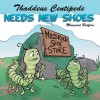 Thaddeus Centipede Needs New Shoes - Margaret Redfern