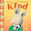 When I'm Feeling Kind (Feelings) - Trace Moroney