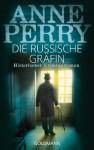Die russische Gräfin: 7. Fall für Inspector Monk - Historischer Kriminalroman (German Edition) - Anne Perry, Peter Pfaffinger