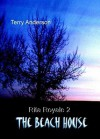 Rita Royale 2 (the Beach House) - Terry Anderson