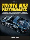 Toyota MR2 Performance HP1553: A Practical Owner's Guide for Everyday Maintenance, Upgrades and Performance - Terry Heick