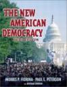 The New American Democracy With Lp.Com Version 2.0, Third Edition - Morris P. Fiorina, Paul E. Peterson