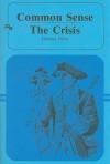 Common Sense/The Crisis - Thomas Paine