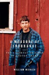 A Measure of Endurance - William Mishler