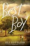 Best Boy: A Novel - Eli Gottlieb
