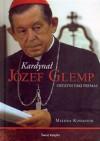 Kardynał Józef Glemp. Ostatni taki prymas - Milena Kindziuk