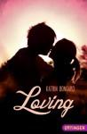 Loving - Katrin Bongard, ZERO Werbeagentur