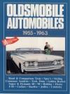 Oldsmobile Cars: Oldsmobile Automobiles 1955-63 - R.M. Clarke