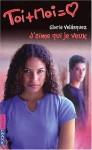Toi + Moi = CÂur numéro 828 : J'aime qui je veux - Vanessa Rubio, Gloria Velásquez