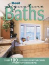 Best Signature Baths: Over 100 Fabulous Bathrooms from Top Designers - Kathie Robitz