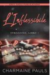 L'Inflessibile - Charmaine Pauls, Martina Stefani