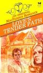 Love's Tender Path - Linda White
