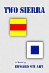 Two Sierra - Edward Stuart