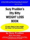 Suzy Prudden's Itty Bitty Weight Loss Booki - Suzy Prudden, Joan Meijer