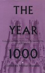 The Year 1000: Religious and Social Response to the Turning of the First Millennium - Michael Frassetto