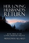Her Loving Husband's Return - Meredith Allard