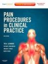 Pain Procedures in Clinical Practice - Ted A. Lennard, David G. Vivian, Stevan Dow Walkowski, Aneesh K Singla