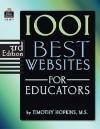 1001 Best Websites For Educators - TIMOTHY HOPKINS