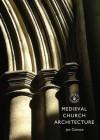 Medieval Church Architecture - Jon Cannon