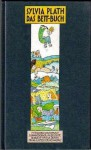 Das Bett-Buch (Englisch-Deutsch) - Sylvia Plath, Eva Demski, Rotraut Susanne Berner