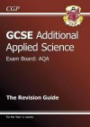 Additional Applied Science: GCSE: Exam Board: AQA: The Revision Guide - Richard Parsons