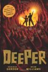 Deeper - Roderick Gordon, Brian Williams