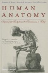 Human Anatomy: Depicting the Body from the Renaissance to Today - Benjamin A. Rifkin, Michael J. Ackerman, Judith Folkenberg