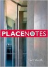 Placenotes--Fort Worth - Kevin P. Keim