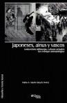 Japoneses, Ainus y Vascos: Costumbres Milenarias, Culturas Actuales. Un Enfoque Antropologico - Aritz
