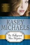 The Belligerent Miss Boynton - Kasey Michaels