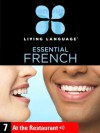Essential French, Lesson 7: At the Restaurant - Living Language