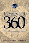 Faculty-Led 360: Guide to Successful Study Abroad - Melanie McCallon, Bill Holmes