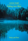 Falling into Blue - Gene Pare