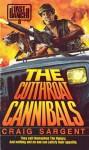 Last Ranger: The Cutthroat Cannibals - Book #8 - Craig Sargent