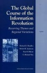 The Global Course of the Information Revolution - Richard Hundley