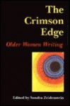 The Crimson Edge: Older Women Writing - Sondra Zeidenstein