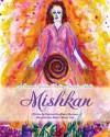 Mishkan: A Sensual Spiritual Bedtime Story - Paulette Kouffman Sherman, Rachel Vine, Sara Blum
