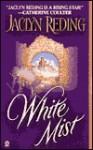 White Mist - Jaclyn Reding