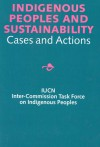 Indigenous Peoples and Sustainability: Cases and Actions - International Books