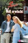 Voll erwischt - Gaby Schuster
