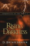 Rising Darkness: Chronicles of the Host 3 - D. Brian Shafer