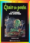 L'attaque des spectres (Chair de poule, #53) - R.L. Stine, Bruno Dell