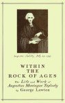 Within the Rock of Ages: The Life and Work of Augustus Montague Toplady - G. Lawton