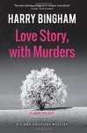 Love Story, with Murders (Fiona Griffiths Crime Thriller Series) (Volume 2) - Harry Bingham