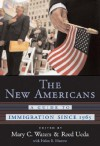 The New Americans: A Guide to Immigration since 1965 (Harvard University Press Reference Library) - Mary C. Waters, Waters, Mary C. / Ueda, Reed Waters, Mary C. / Ueda, Reed