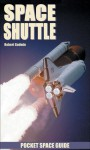 Space Shuttle Pocket Space Guide - Robert Godwin