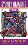Sydney Omarr's Day By Day Astrological Guide 2005: Sagittarius - Trish MacGregor, Carol Tonsing