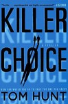 Killer Choice - Tom Hunt