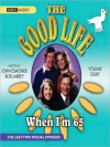 When I'm 65: The Good Life Series, Volume 8 - John Esmonde, Penelope Keith, Bob Larby