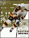 The History of the Boston Bruins (Stanley Cup Champions) - John Nichols